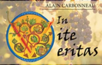 Livre : In vite veritas ! - Dans la vigne, la vérité ! par Alain CARBONNEAU
